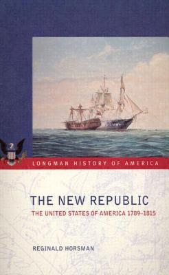 The New Republic  by  Reginald Horsman