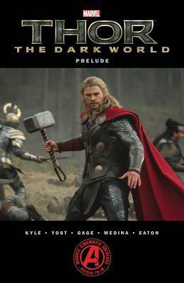 Marvels Thor: The Dark World Prelude Craig Kyle