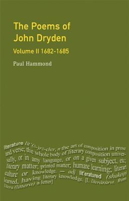The Longman Annotated English Poems, Volume II: 1682-1685 John Dryden