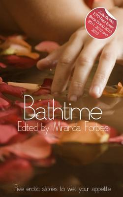 Bathtime: A Collection of Five Erotic Stories Chris Skilbeck