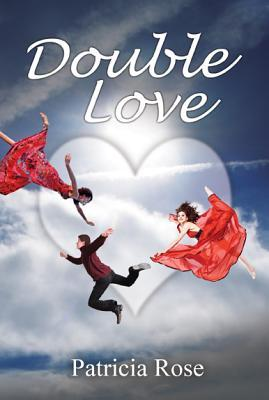 Double Love Patricia Rose
