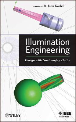 Advanced Nonimaging/Illumination Optics John Koshel