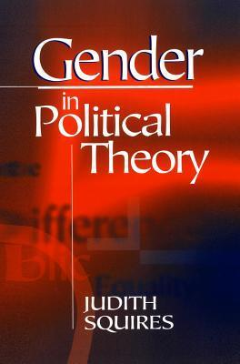 Gender In Political Theory Judith Squires