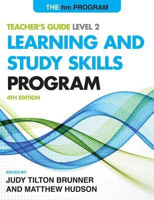 Level II: Teachers Guide: The Hm Learning & Study Skills Program  by  Judy Tilton Brunner