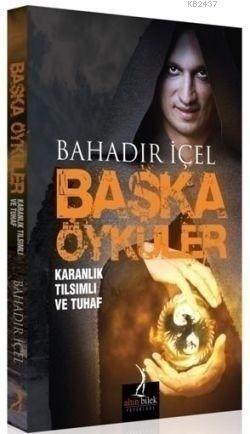 Başka Öyküler  by  Bahadır İçel