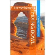 Mixing Bowl: No Way Home  by  Chris  Hastings