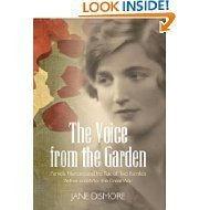 The Voice from the Garden: Pamela Hambro and the Tale of Two Families Before and After the Great War Jane Dismore