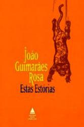 Estas estórias João Guimarães Rosa
