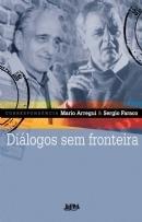 Diálogos sem fronteira Mario Arregui
