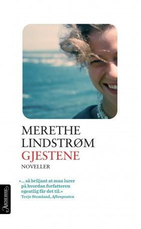 Gjestene  by  Merethe Lindstrøm