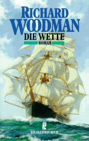 Die Wette  by  Richard Woodman