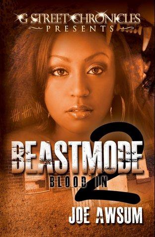 Beastmode 2: Blood In Joe Awsum