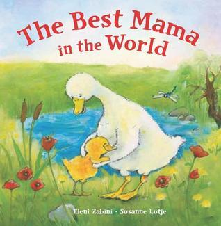 The Best Mama in the World Susanne Lutje