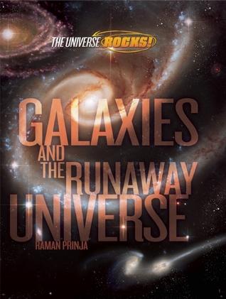 Galaxies and the Runaway Universe  by  Raman Prinja
