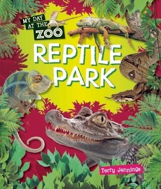 Reptile Park Terry J. Jennings