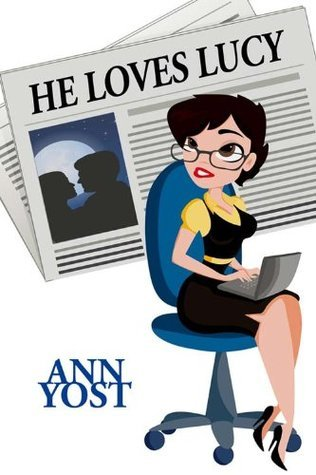 He Loves Lucy (Eden, Maine, #2)  by  Ann Yost