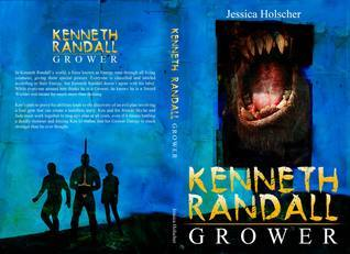 Kenneth Randall: Grower  by  Jessica Holscher