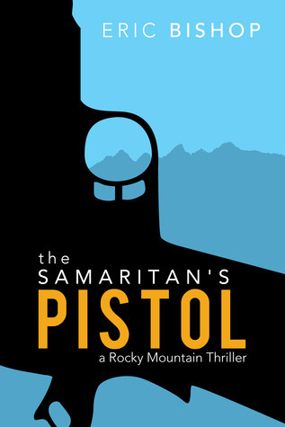 The Samaritans Pistol Eric Bishop