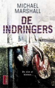 De Indringers  by  Michael Marshall