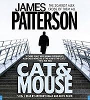 Au Chat Et À La Souris: Roman  by  James Patterson