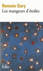 Les mangeurs détoiles  by  Romain Gary
