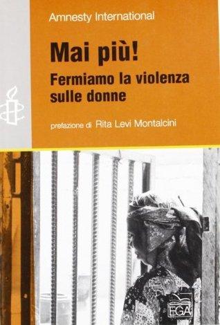 Mai più! Fermiamo la violenza sulle donne Amnesty International