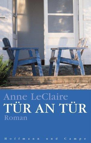 Tür an Tür  by  Anne D. LeClaire