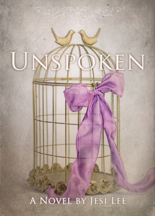 Unconditional (Unspoken, #3) Jesi Lee