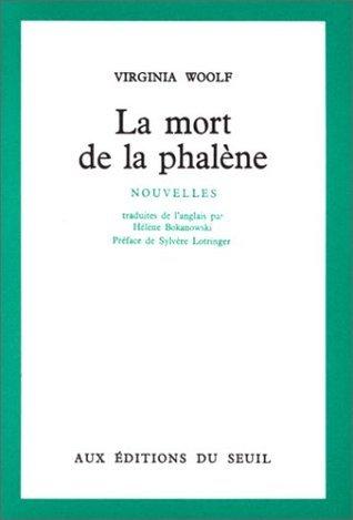 La Mort de la phalène Virginia Woolf