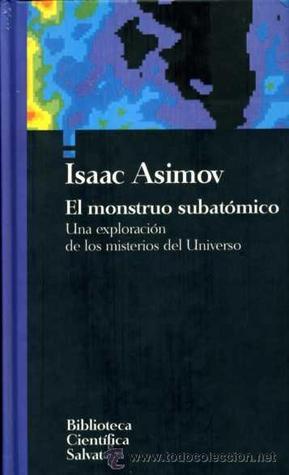 El monstruo subatómico  by  Isaac Asimov
