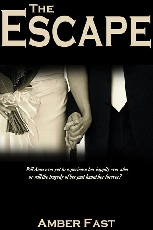 The Escape  by  Amber Fast