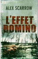 LEffet domino Alex Scarrow