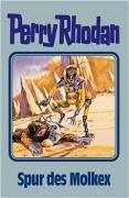 Perry Rhodan 79. Spur Des Molkex William Voltz