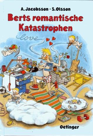 Berts romantische Katastrophen (Bert, #4) Sören Olsson
