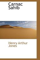 Carnac Sahib  by  Henry Arthur Jones