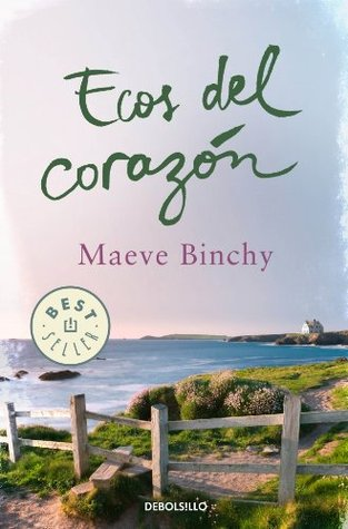 Ecos del corazón Maeve Binchy