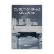 Civilisationernas självmord Elmer Pendell