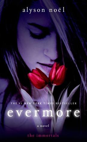 Evermore: The Immortals  by  Alyson Noel