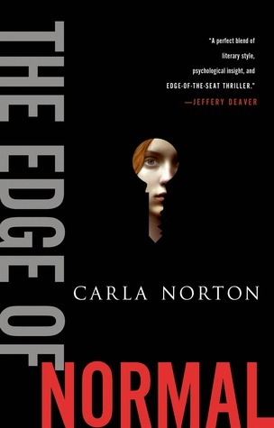 The Edge of Normal (Reeve LeClaire, #1)  by  Carla Norton
