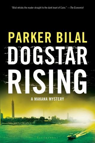 Dogstar Rising: A Makana Mystery  by  Parker Bilal