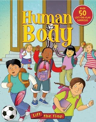 Human Body Lift-the-Flap Deborah Murrell