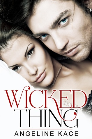 Wicked Thing Angeline Kace