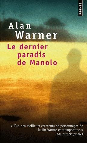 Le Dernier Paradis de Manolo Alan Warner
