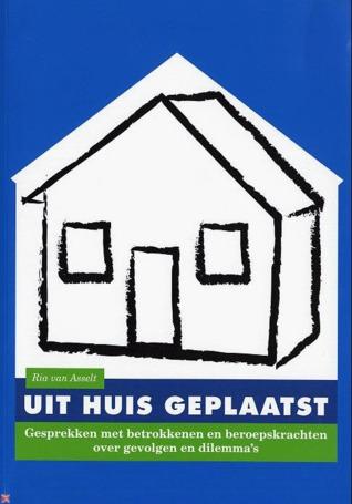 Uit huis geplaatst  by  Ria van Assselt