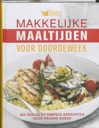 Makkelijke maaltijden voor doordeweek Readers Digest Association