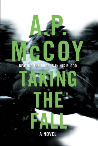 Taking the Fall A.P. McCoy