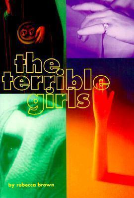 The Terrible Girls Rebecca Brown