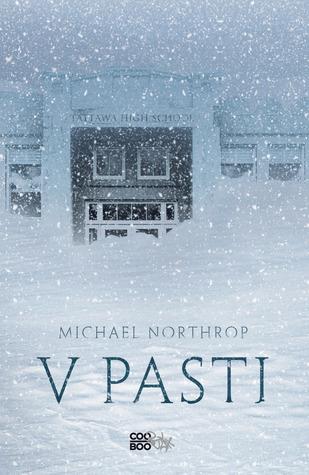 V pasti  by  Michael Northrop