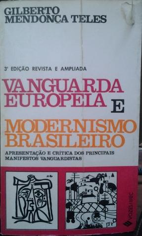 Vanguardia Latinoamericana: Historia, Critica y Documentos  by  Gilberto Mendonça Teles