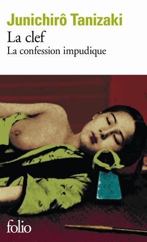 La Clef : La confession impudique Junichirō Tanizaki